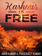 Kashmir is Free: Kashmir is Free, #1