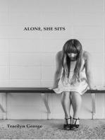 Alone, She Sits
