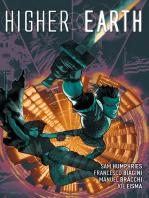 Higher Earth Vol. 1