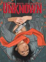 The Unknown Vol. 1