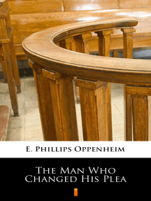 The Man Who Changed His Plea