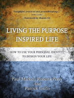 Living the Purpose Inspired Life (1, #1)