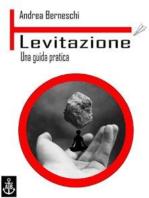 Levitazione. Una guida pratica