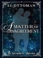 A Matter of Disagreement: The Mechanical Universe
