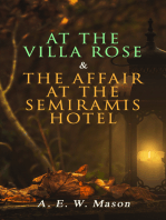 At the Villa Rose & The Affair at the Semiramis Hotel: Detective Gabriel Hanaud's Cases (2 Books in One Edition)