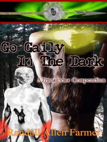 Go Gaily In The Dark