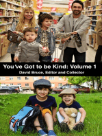 You've Got to be Kind