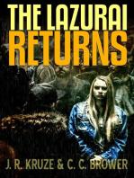 The Lazurai Returns