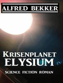 Krisenplanet Elysium