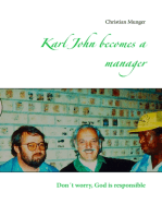 Karl John becomes a manager