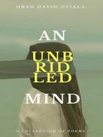 An Unbridled Mind