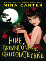Fire, Brimstone and Chocolate Cake