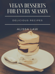 Vegan Desserts for Every Season