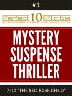 Perfect 10 Mystery / Suspense / Thriller Plots