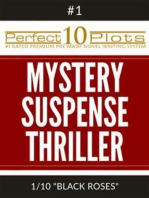 Perfect 10 Mystery / Suspense / Thriller Plots