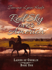 Red Sky Over America: Ladies of Oberlin, #1