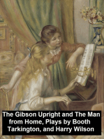 The Gibson Upright and The Man from Home, Plays