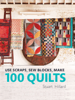 Use Scraps, Sew Blocks, Make 100 Quilts