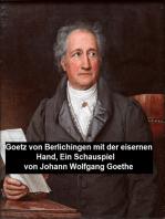 Goetz von Berlichingen mit der eisernen Hand, ein Schauspielf