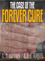 The Case of the Forever Cure