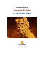Particolari di Sicilia