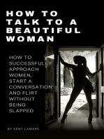 How to Talk to a Beautiful Woman