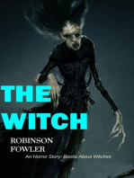 The Witch, An Horror Story