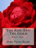 THE RED AND THE GOLD - Part One