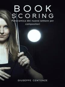 Book Scoring: Panoramica del nuovo settore per compositori