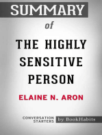 Summary of The Highly Sensitive Person: How to Thrive When the World Overwhelms You