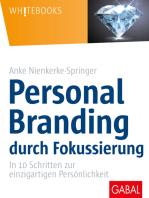 Personal Branding durch Fokussierung