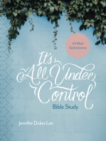 It's All Under Control Bible Study