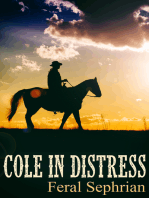 Cole in Distress