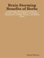 Brain Storming Benefits of Herbs: Nutritional, Medicinal, and Cosmetic Benefits of Moringa Oleifera, Cnidoscolus Chayamansa, Centella Asiatica, and Bidens Pilosa