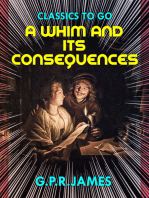 A Whim, and Its Consequences