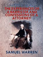 The Experiences of a Barrister, and Confessions of an Attorney