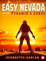 Easy Nevada and the Pyramid's Curse
