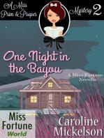 One Night in the Bayou