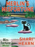 Merlin's Misfortune