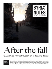 Syria Notes: After the fall: Syria Notes