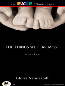 The Things We Fear Most: Stories