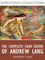 The Complete Fairy Books of Andrew Lang