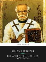 The Anti-Nicene Fathers Volume 6