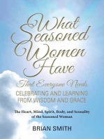 What Seasoned Women Have That Everyone Needs