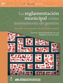 La reglamentación municipal como instrumento de gestión: Estudio comparado en ciudades-capital