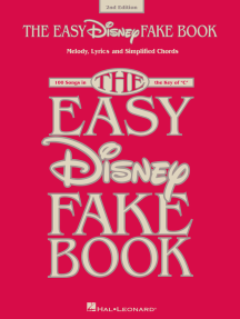 The Easy Disney Fake Book - 2nd Edition: 100 Songs in the Key of C
