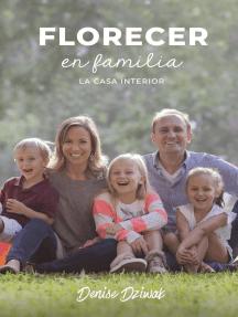 Florecer en familia