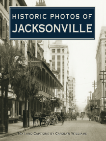 Historic Photos of Jacksonville