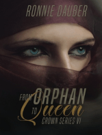 From Orphan to Queen