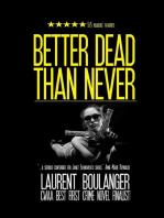 Better Dead Than Never
